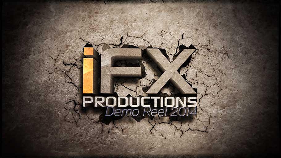 iFX Productions Demo Reel 2014